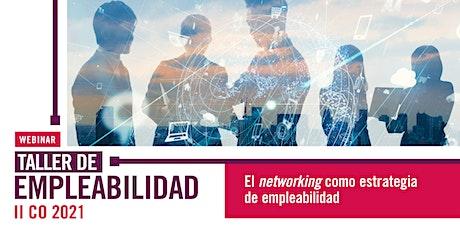 El networking como estrategia de empleabilidad tickets