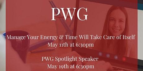 PWG Spotlight Speaker: Managing Your Energy and Time tickets