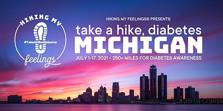 #TakeAHikeDiabetes: Michigan - Hiking for Diabetes Awareness tickets