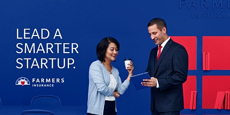 DISCOVER A SMARTER STARTUP OPPORTUNITY with FARMERS INSURANCE tickets