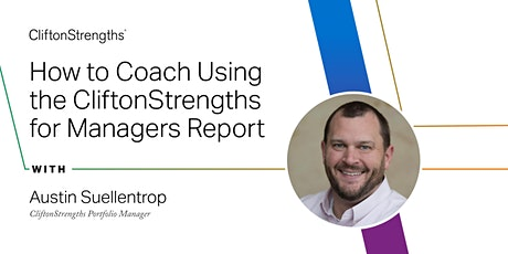 Called 2 Coach: How to Coach Using the CliftonStrengths for Managers Report tickets
