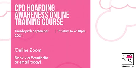 CPD Accredited Hoarding Awareness Online Training - One Day Course tickets