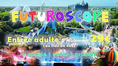 Weekend Futuroscope & Poitiers & Tours billets