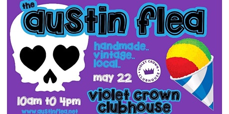 Austin Flea at Violet Crown Clubhouse tickets