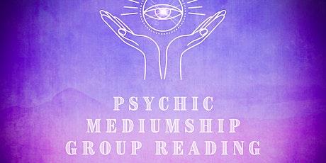 Psychic Mediumship Group Reading tickets
