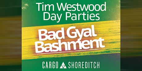 Westwood Day Party - Bad Gyal Bashment tickets
