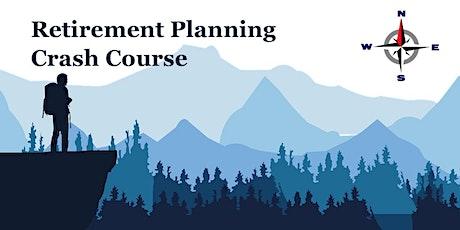 Retirement Planning Crash Course tickets
