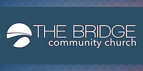 The Bridge Community Church Weekend Services tickets