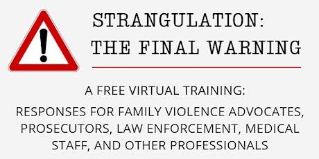 Strangulation: The Final Warning tickets