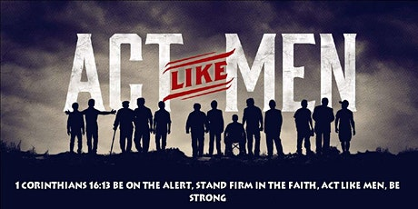 Workmen of the Word Men Act like men conference tickets