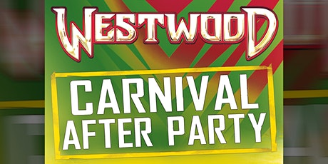 Westwood Carnival After Party tickets