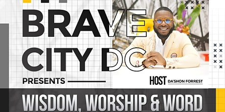 Brave City DC - Night of Worship & Word tickets