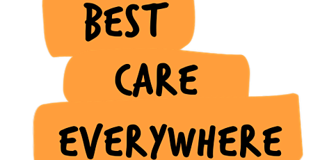 Leaning In 2021 - 2022: 'Best Care Everywhere' In Focus (26th May) tickets