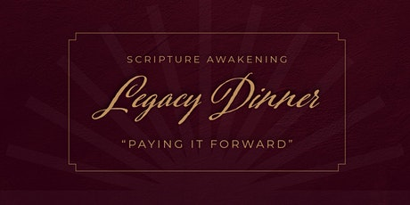 Scripture Awakening Legacy Dinner II tickets
