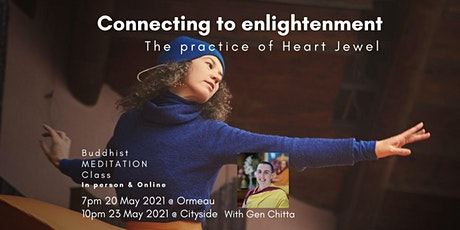 Connecting to enlightenment  The practice of Heart Jewel tickets