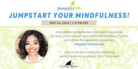 Jumpstart Your Mindfulness with Amanda Muhammad tickets