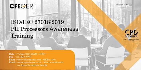 ISO/IEC 27018:2019 PII Processors Awareness Training tickets