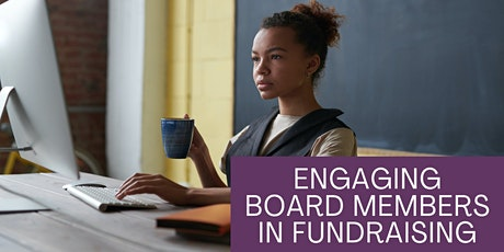 Engaging Board Members in Fundraising tickets