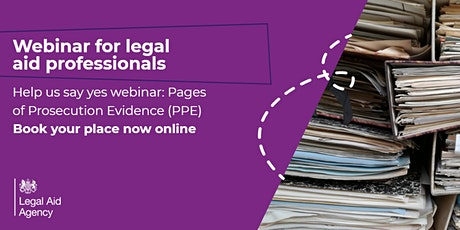 Pages of Prosecution Evidence (PPE):'help us say yes' webinar tickets