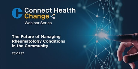 The Future of Managing Rheumatology Conditions in the Community tickets
