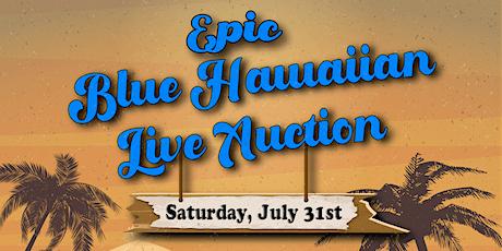 EPIC Blue Hawaiian Live Auction boletos