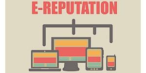 Manage Your E-Reputation Course