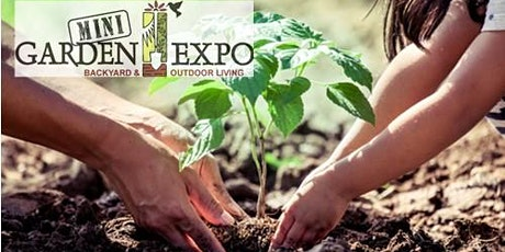 2021 Garden Expo - Family Gardening tickets
