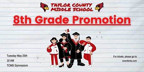 TCMS 8th Grade Promotion tickets