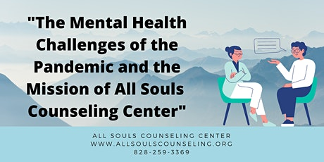 The Mental Health Challenges of the Pandemic and the Mission of ASCC tickets