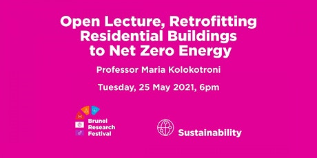 Open Lecture, Retrofitting Residential Buildings to Net Zero Energy tickets