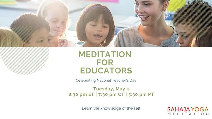 Meditation for Educators - Celebrating National Teacher's Day image