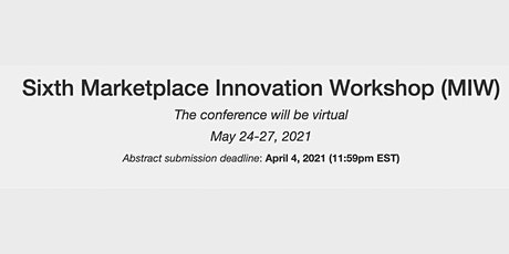 Sixth Marketplace Innovation Workshop (MIW) 2021 tickets