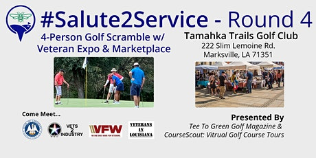 #Salute2Service   Golf Scramble w/ Veteran Expo & Marketplace - Round 4 tickets