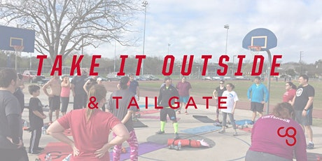 Take It Outside + Outdoor Tailgate Workout Party! tickets