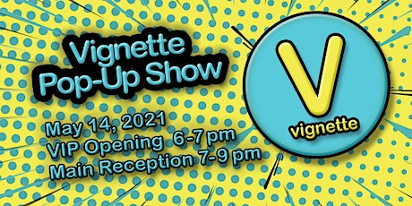Texas Vignette Pop-Up Show Opening Reception tickets