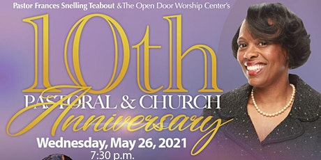 Open Door  Worship Center 10th  Pastoral & Church Anniversary tickets
