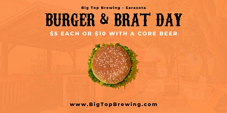 Burger and Brat Wednesday's at Big Top Brewing tickets