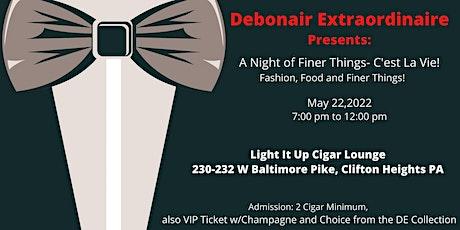 Debonair Extraordinaire Presents: A Night of Finer Things - C'est La Vie tickets