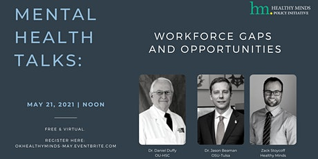 May Mental Health Talks: Workforce Gaps & Opportunities tickets