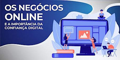 Os Negócios Online e a Importância da Confiança Digital bilhetes