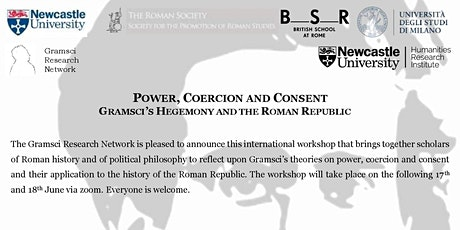 POWER, COERCION AND CONSENT GRAMSCI'S HEGEMONY AND THE ROMAN REPUBLIC tickets