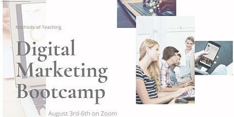 Virtual Methods of Teaching Digital Marketing Bootcamp. tickets