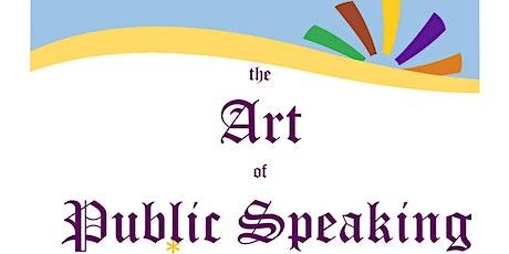 The Art of Public Speaking! tickets