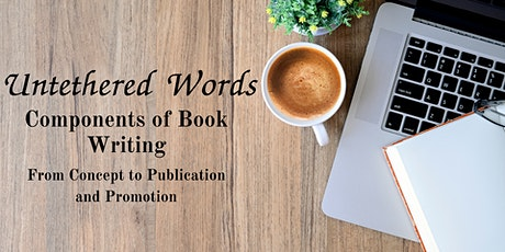 Untethered Words- Components to Book Writing Program tickets