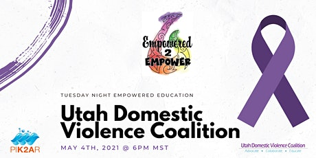 Empowered Education | May | Utah Domestic Violence Coalition tickets