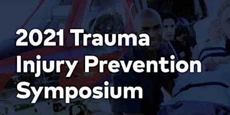 2021 Trauma Injury Prevention Symposium tickets
