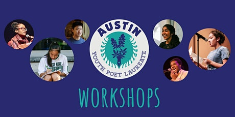 Austin Youth Poet Laureate: July Application Workshops tickets