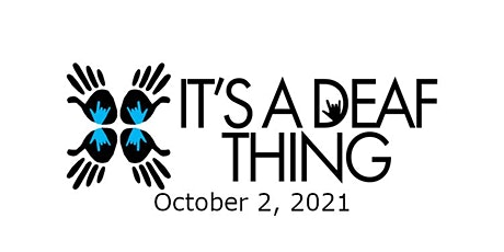 It's a Deaf Thing - Deaf Expo - Deaf Literacy Center tickets