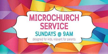 MicroChurch Service (9am) tickets
