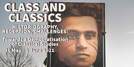 CLASS AND CLASSICS. HISTORIOGRAPHY, RECEPTION, CHALLENGES biglietti